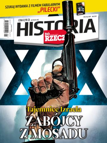 """Okładka miesięcznika """"Historia Do Rzeczy"""" nr 5/2019 (75)"""