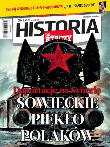 """Okładka miesięcznika """"Historia Do Rzeczy"""" nr 4/2019 (74)"""